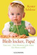 Cover-Bild zu Bleib locker, Papa! von Schlenz, Kester
