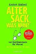 Cover-Bild zu Alter Sack, was nun? von Schlenz, Kester