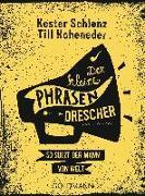 Cover-Bild zu Der kleine Phrasendrescher von Schlenz, Kester