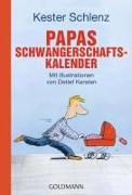 Cover-Bild zu Papas Schwangerschaftskalender von Schlenz, Kester
