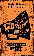 Cover-Bild zu Der kleine Phrasendrescher (eBook) von Hoheneder, Till