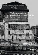 Cover-Bild zu Wohnungsnot als gesellschaftlicher Konflikt von Piñeiro, Esteban