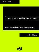 Cover-Bild zu Klee, Paul: Über die moderne Kunst (eBook)