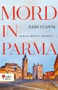 Cover-Bild zu Scarpa, Dani: Mord in Parma (eBook)