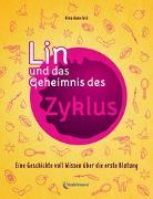Cover-Bild zu Lin und das Geheimnis des Zyklus von Hanefeld, Nina