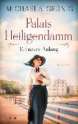 Cover-Bild zu Palais Heiligendamm - Ein neuer Anfang von Grünig, Michaela