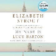 Cover-Bild zu Strout, Elizabeth: My Name Is Lucy Barton