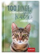 Cover-Bild zu 100 Dinge, die man von einer Katze lernen kann von Groh Redaktionsteam (Hrsg.)