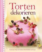 Cover-Bild zu Torten dekorieren von Barker, Alex