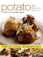 Cover-Bild zu Potato: 150 Fabulous Recipes von Barker Alex