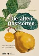 Cover-Bild zu Die alten Obstsorten von Blind, Sofia