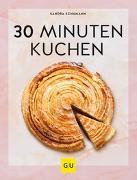 Cover-Bild zu 30-Minuten-Kuchen von Schumann, Sandra