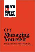 """Cover-Bild zu HBR's 10 Must Reads on Managing Yourself (with bonus article """"How Will You Measure Your Life?"""" by Clayton M. Christensen) von Review, Harvard Business"""