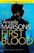 Cover-Bild zu First Blood: A completely gripping mystery thriller von Marsons, Angela