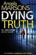 Cover-Bild zu Dying Truth von Marsons, Angela