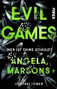 Cover-Bild zu Evil Games - Wer ist ohne Schuld? von Marsons, Angela