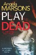 Cover-Bild zu Play Dead von Marsons, Angela