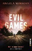 Cover-Bild zu Evil Games - Wer ist ohne Schuld? (eBook) von Marsons, Angela