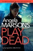 Cover-Bild zu Play Dead (eBook) von Marsons, Angela