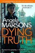 Cover-Bild zu Dying Truth (eBook) von Marsons, Angela