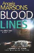 Cover-Bild zu Blood Lines: An Absolutely Gripping Thriller That Will Have You Hooked von Marsons, Angela