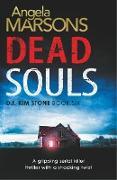 Cover-Bild zu Dead Souls: A gripping serial killer thriller with a shocking twist von Marsons, Angela