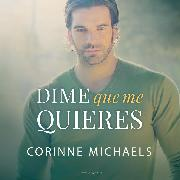 Cover-Bild zu Dime que me quieres (Audio Download) von Michaels, Corinne