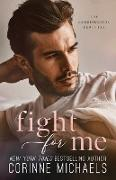 Cover-Bild zu Fight For Me von Michaels, Corinne
