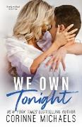Cover-Bild zu We Own Tonight von Michaels, Corinne