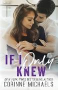 Cover-Bild zu If I Only Knew von Michaels, Corinne