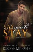 Cover-Bild zu Say You'll Stay von Michaels, Corinne