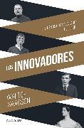 Cover-Bild zu Los Innovadores / The Innovators von Issacson, Walter