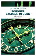 Cover-Bild zu Bachmann, Nicole: Schöner sterben in Bern