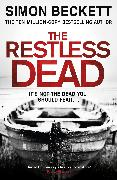 Cover-Bild zu Beckett, Simon: The Restless Dead (eBook)