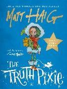Cover-Bild zu Haig, Matt: The Truth Pixie