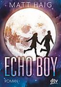 Cover-Bild zu Haig, Matt: Echo Boy