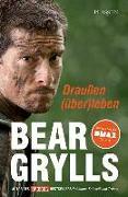 Cover-Bild zu Grylls, Bear: Draußen (über)leben