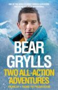 Cover-Bild zu Grylls, Bear: Bear Grylls: Two All-Action Adventures (eBook)