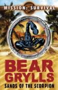 Cover-Bild zu Grylls, Bear: Mission Survival 3: Sands of the Scorpion (eBook)