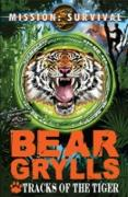 Cover-Bild zu Grylls, Bear: Mission Survival 4: Tracks of the Tiger (eBook)
