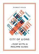 Cover-Bild zu Wittlin, Józef: City of Lions (eBook)