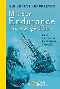 Cover-Bild zu Shackleton, Ernest: Mit der Endurance ins ewige Eis