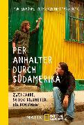 Cover-Bild zu Hübbe, Morten: Per Anhalter durch Südamerika