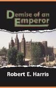Cover-Bild zu The Demise Of An Emperor Before The Atlantic Slave Trade (eBook) von Harris, Robert