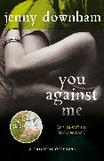 Cover-Bild zu You Against Me (eBook) von Downham, Jenny
