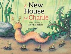Cover-Bild zu A New House for Charlie (eBook) von Lecher, Doris