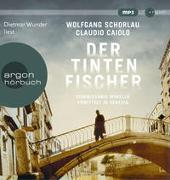 Cover-Bild zu Schorlau, Wolfgang: Der Tintenfischer