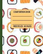 Cover-Bild zu Press, New Nomads: Wide Ruled Composition Book: Sushi Themed Composition Notebook for School, Work, or Home! Keep Your Notes Organized and a Smile on Your Face Thinki