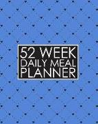 Cover-Bild zu Press, New Nomads: 52 Week Daily Meal Planner: Cute Blue Hearts Meal Planner Helps Plan and Prepare Tasty Meals for Your Family. with Recipe Lists and Budget Tracker