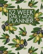 Cover-Bild zu Press, New Nomads: 52 Week Daily Meal Planner: Mediterranean Olives Meal Planner Helps Plan and Prepare Tasty Meals for Your Family. with Recipe Lists and Budget Tra